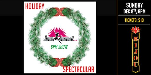 Just Dance Studio  - Holiday Spectacular: 6pm Performance