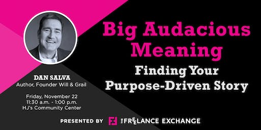 Big Audacious Meaning – FX of KC November Luncheon