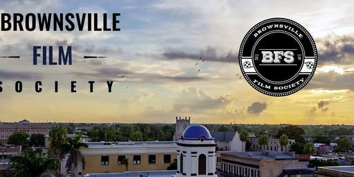 Filming in Brownsville presented by Brownsville Film Society