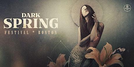 Dark Spring Festival Boston tickets