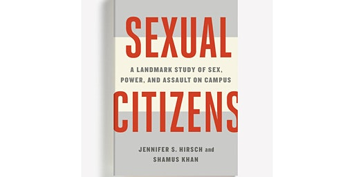 Sexual Citizens: A Landmark Study of Sex, Power, & Assault on Campus