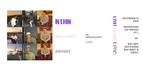 NTHN LIVE! Alongside Marty Party & Ghvstz w/ Special Guest JLoud tickets