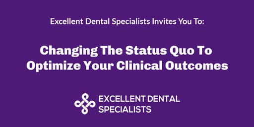 Changing The Status Quo To Optimize Your Clinical Outcomes