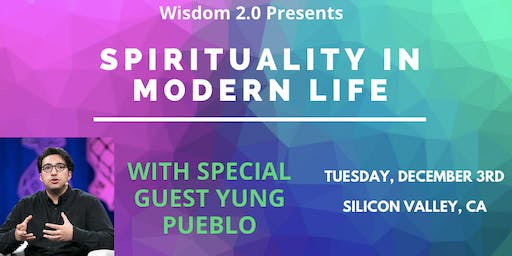 Spirituality in Modern Life: Wisdom & Compassion in the World