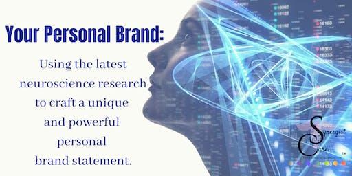 The Neuroscience of  Personal Branding