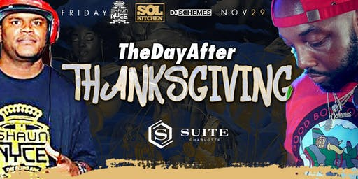 The Day After Thanksgiving with DJ Schemes & Shaun Nyce