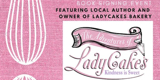 Book Signing - The Adventures of LadyCakes: Kindness is Sweet at Williams Sonoma