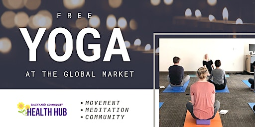 Free Yoga at the Global Market