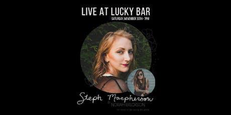 Live at Lucky Bar - Steph Macpherson & Norah Erickson tickets