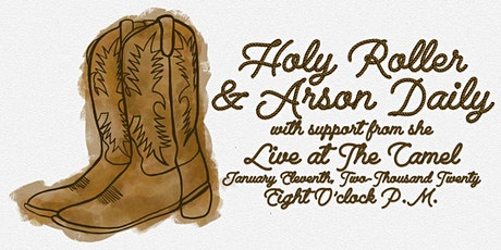Holy Roller and Arson Daily with She tickets