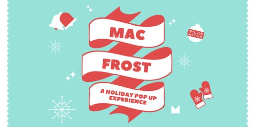 Mac Frost: A Holiday Pop Up