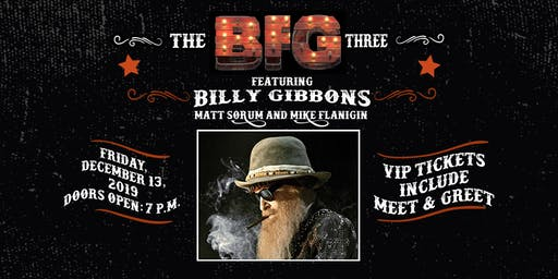 The BFG Three Ft. Billy F Gibbons, Matt Sorum, and Mike Flanigin