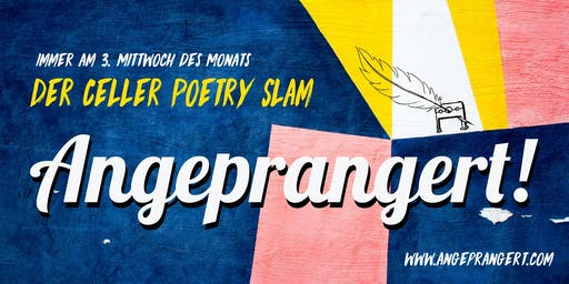 Angeprangert! #35 - Der Celler Poetry Slam