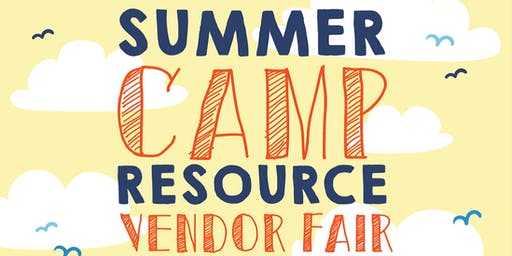 Summer Camp Resource Fair 2019