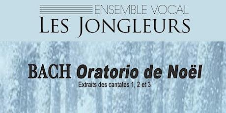 Jean-Sébastien Bach, Oratorio de Noël (extraits des cantates 1, 2 et 3) tickets