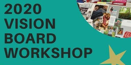 2020 VISION BOARD for SUCCESS WORKSHOP tickets