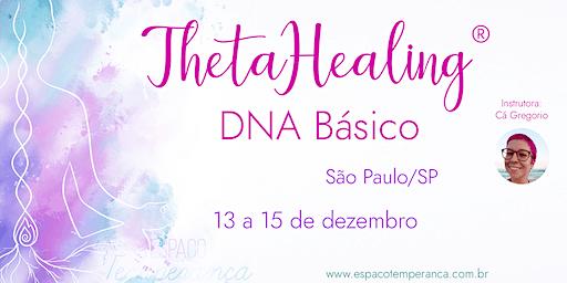 ThetaHealing® DNA Básico (São Paulo - Tucuruvi)