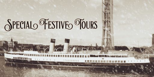 TS Queen Mary Festive Tour Day - Friday 29th November 2019