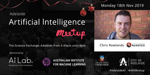 Adelaide Artificial Intelligence – 18 November '19
