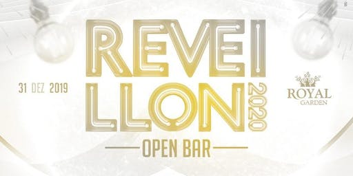 REVEILLON 2020 | ROYAL GARDEN