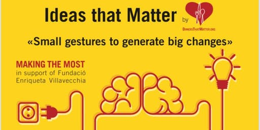 Ideas That Matter: MAKING THE MOST