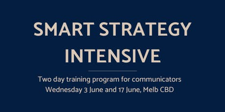 Smart Strategy Intensive:  Get smarter with communications strategy tickets