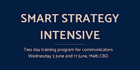 Smart Strategy Intensive:  Get smarter with communications strategy bilhetes
