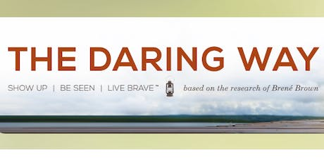 The Daring Way™ Workshop for Mental Health Therapists  tickets