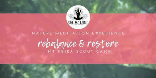 Nature Meditation Experience | Rebalance and Restore