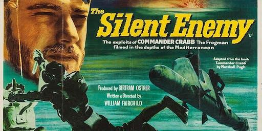 The Silent Enemy + Talk (U)