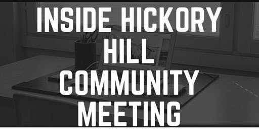 Inside Hickory Hill: Community Meeting