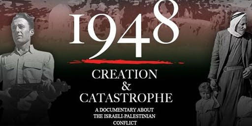 Screening of 1948: CREATION & CASTROPHE followed by discussion