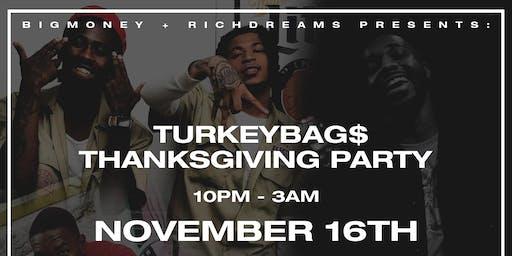 BigMoney RichDreams Turkey Bags Party
