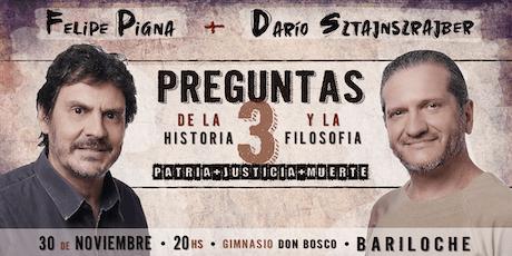 Preguntas de la Historia y la Filosofía 3 - Felipe Pigna + Darío Sztajnszrajber tickets