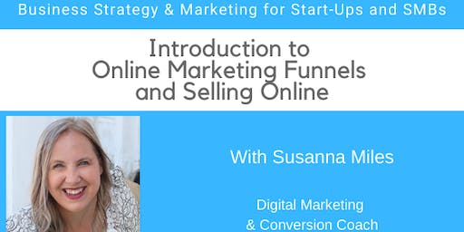 Introduction to Online Marketing Funnels and Selling Online