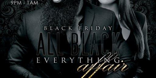 All Black Everything: Black Friday Party