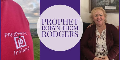 Prophetic evening with Robyn Thom Rodgers