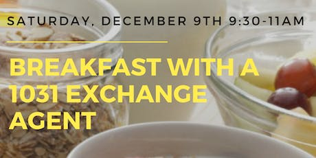 Breakfast with a 1031 Exchange Agent tickets