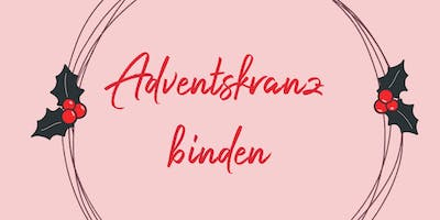 Adventskranz binden - Workshop