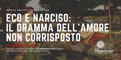 Eco e Narciso: Il dramma dell'amore non corrisposto