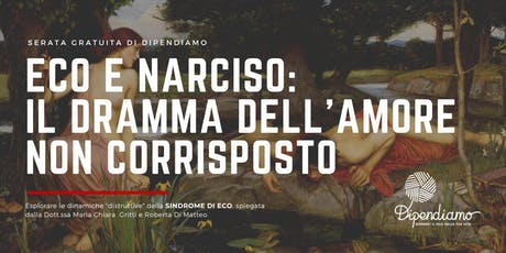 Eco e Narciso: Il dramma dell'amore non corrisposto biglietti