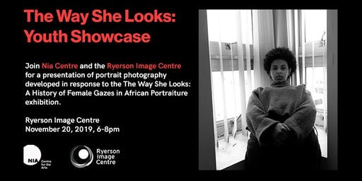The Way She Looks: Youth Showcase