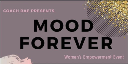 Mood Forever - women's empowerment event