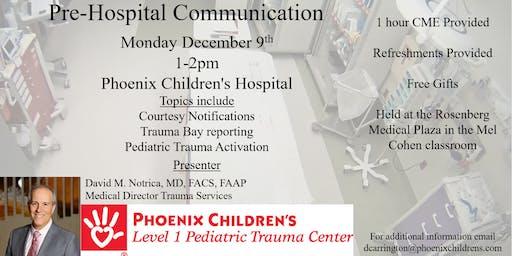 Pre-Hospital Communication