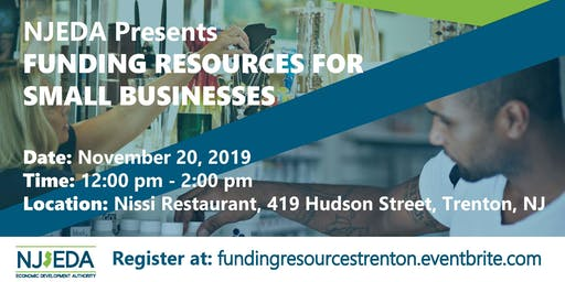 Trenton Funding Resources for Small Businesses hosted by NJEDA