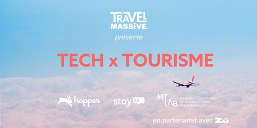 Travel Massive Montreal : Technologie et innovation en tourisme