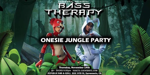 Bass Therapy: Onesie Jungle Party