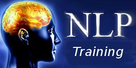 NLP Certification - 4 Day Fast Track - February 8,9 ,29 & March 1, 2020 tickets