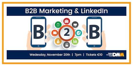 B2B Marketing & LinkedIn tickets