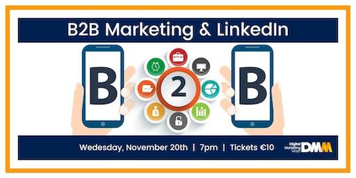 B2B Marketing & LinkedIn